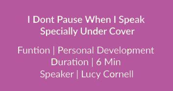 I Dont Pause When I Speak