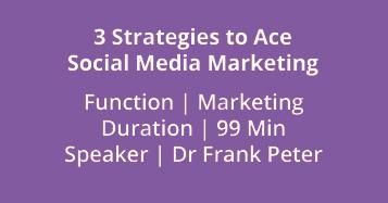 3 Strategies To Ace Social Media Marketing