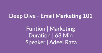Deep Dive – Email Marketing 101