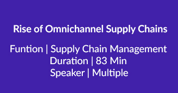 Rise Of Omnichannel Supply Chains
