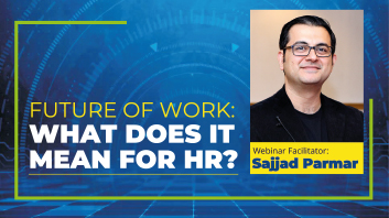 FUTURE OF WORK: What Does It Mean For HR?