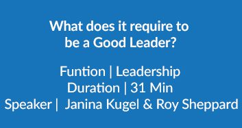 What Does It Require To Be A Good Leader?