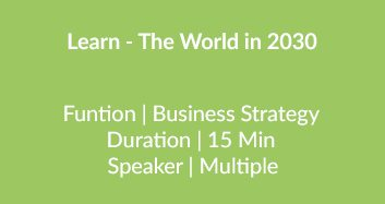 Learn – The World In 2030